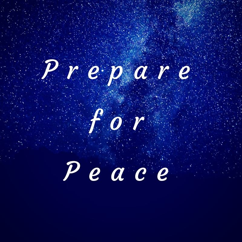 Prepare for peace