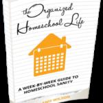 organized homeschool life