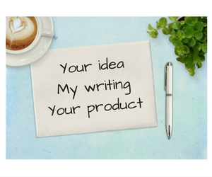 Your idea My writing Your product